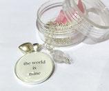 """Spruchkette """"the world is mine"""""""