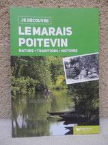 """Je découvre """"le Marais Poitevin"""""""