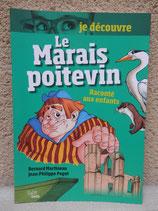 """Le Marais Poitevin """" raconté aux enfants"""""""