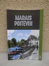 Marais Poitevin d'hier à aujourd'hui