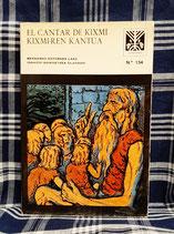 EL CANTAR DE KIXMI - KIXMI-REN KANTUA