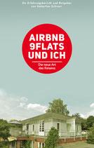 Airbnb, 9Flats und ich.