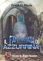 IL FANTASMA DI AZZURRINA - FRANK G. MARIA