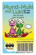 Mund-Muki mit Luki für die Zunge