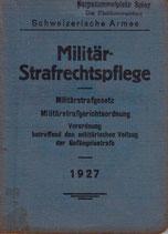 Militär-Strafrechtspflege