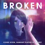 Cloud Seven & Handsup Playerz feat. Vau Boy - Broken