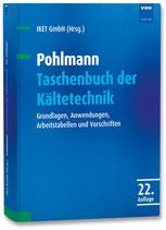 Pohlmann - Taschenbuch der Kältetechnik - Aufl. 2018