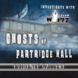 Ghosts of Partridge Hall Evidence Gallery
