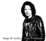 Sven Wittmann: Songs & Lyrics