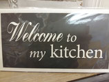 "Schild Kartonage ""Welcome to my kitchen"", 23x13"