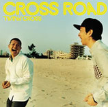 CROSS ROAD / TWIN CROSS