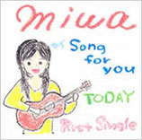 miwa 「song for you」