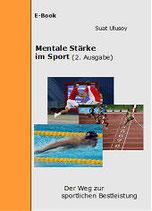 E-Book Mentale Stärke im Sport: der Weg zur sportlichen Bestleistung