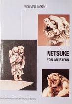 Wolfmar Zacken, Netsuke von Meistern