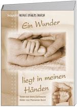 Kleines Faltbuch: Ein Wunder liegt in meinen Händen