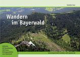 Lieferbar: Wandern im Bayerwald von Isabelle Auer