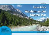 lieferbar: Naturerlebnis-Wandern an der Oberen Isar von Isabelle Auer