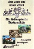 """""""Aus alten und neuen Zeiten - Die Schwagstorfer Dorfgeschichte"""""""