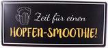 """Schild """"Hopfen-Smoothie"""""""