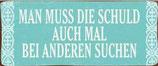 """Schild """"Schuld"""""""
