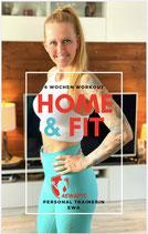 Home & Fit 6 Wochen Workout & Ernährungsberatung