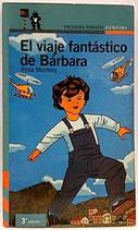 El viaje fantástico de Bárbara.  Rosa Montero