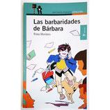 Las barbaridades de Bárbara.  Rosa Montero
