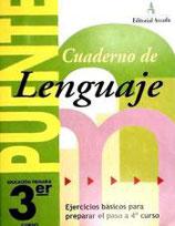 Cuaderno Puente Lenguaje 3º curso primaria. Edarca