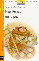 Fray Perico en la paz.  Juan Muñoz Martín.
