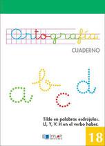 Cuadernillo Ortografia 18. Dylar