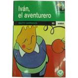 Iván, el aventurero.  Maite Carranza