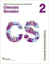 Ciencias Sociales 2.  Módulo Comunicación y Sociedad II