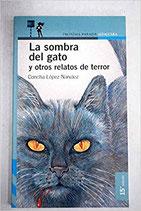 La sombra del gato y otros relatos de terror.  Concha López Narváez