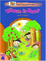 WHERE IS BOO?  by D.F. Green.  OXFORD STORYLAND READERS. Level 4