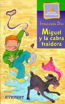 Miguel y la cabra traidora.  Inmaculada Díaz