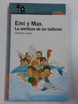 Emi y Max.  La aventura de las ballenas.  Gemma Lienas