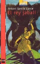 El rey jabalí.  Antoni García Llorca