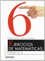Ejercicios de Matemáticas.  Primer ciclo Secundaria nº 6. Anaya