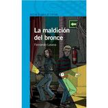 La maldición del bronce.  Fernando Lalana