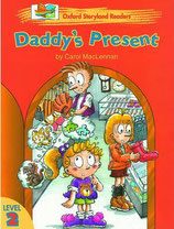 DADDY´S PRESENT by Carol MacLennan.  OXFORD STORYLAND READERS. Level 2