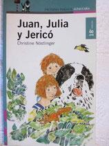 Juan, Julia y Jericó.  Christine Nöstlinger