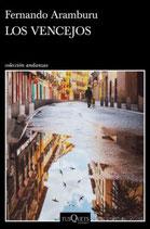 Los vencejos.  Fernando Aramburu.  Tusquets Editores