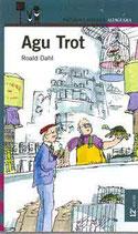 Agu Trot.  Roald Dahl