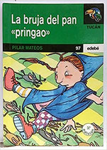 "La bruja del pan ""pringao"".  Pilar Mateos"