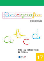 Cuadernillo Ortografia 17. Dylar