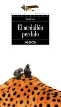 El medallón perdido.  Ana Alcolea.  Anaya