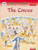 THE CIRCUS  by Gillian Wright.  OXFORD STORYLAND READERS. Enhanced edition.  Level 6