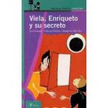 Viela, Enriqueto y su secreto.  Ana Rossetti / Paloma Pedrero / Margarita Sánchez