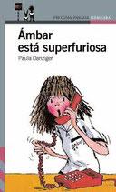 Ámbar está superfuriosa.  Paula Danziger