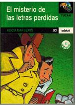 El misterio de las letras perdidas.  Alicia Barberis